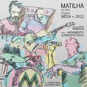 MATILHA AO VIVO MÊDA + 2012